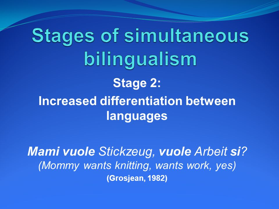 Stages of simultaneous bilingualism