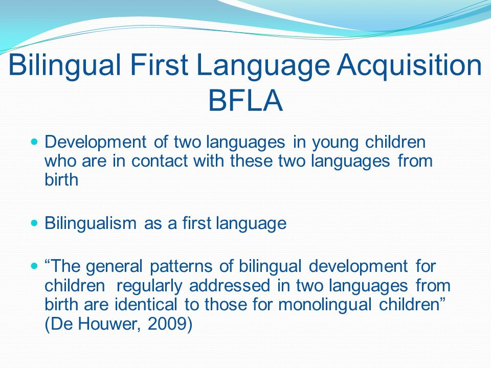 Bilingual First Language Acquisition BFLA