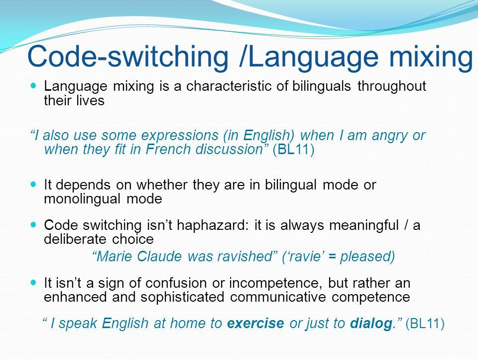 Code-switching /Language mixing