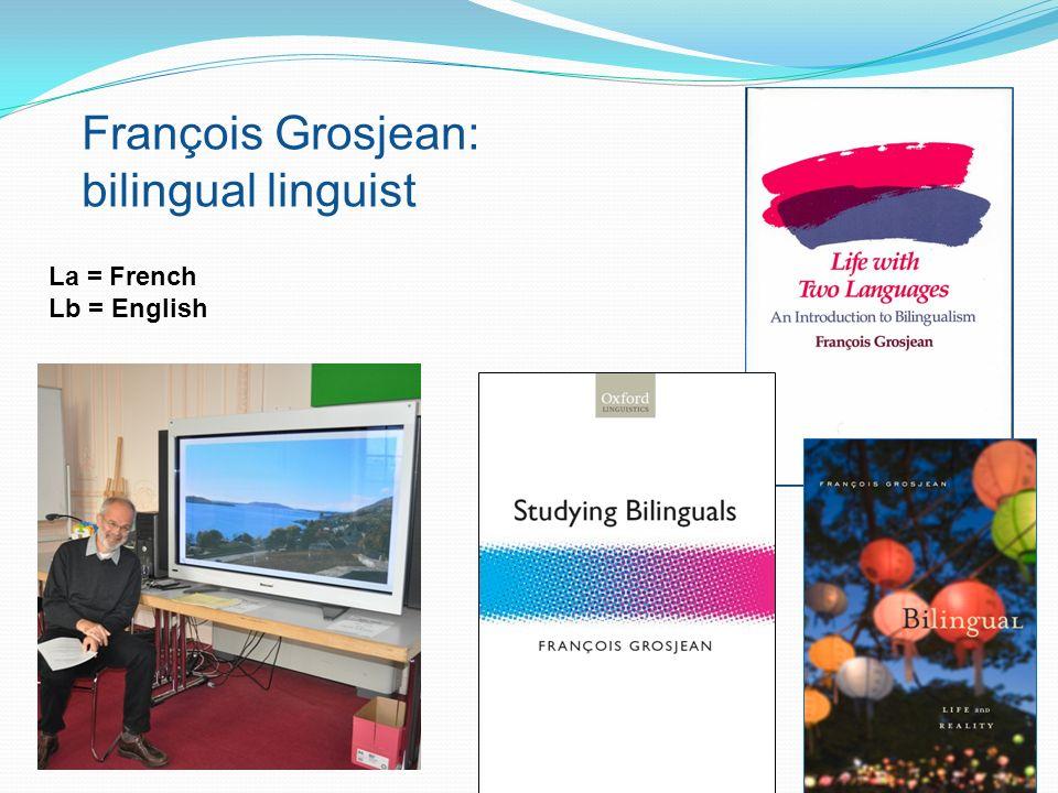 François Grosjean: bilingual linguist