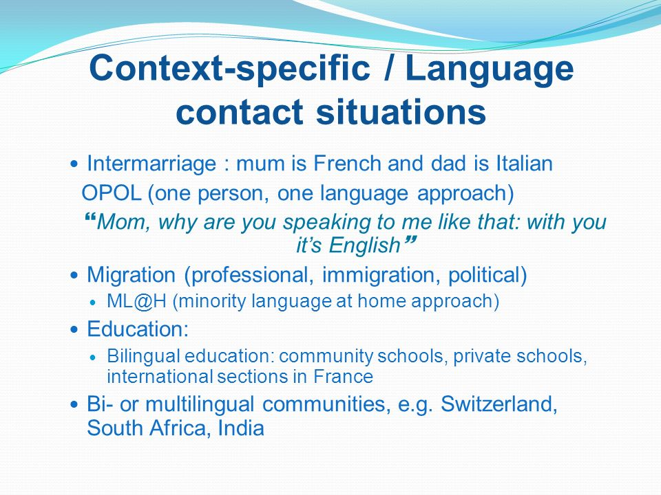 Context-specific / Language contact situations