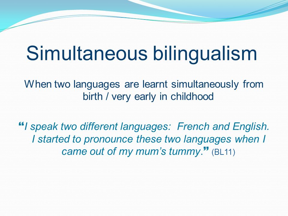 Simultaneous bilingualism