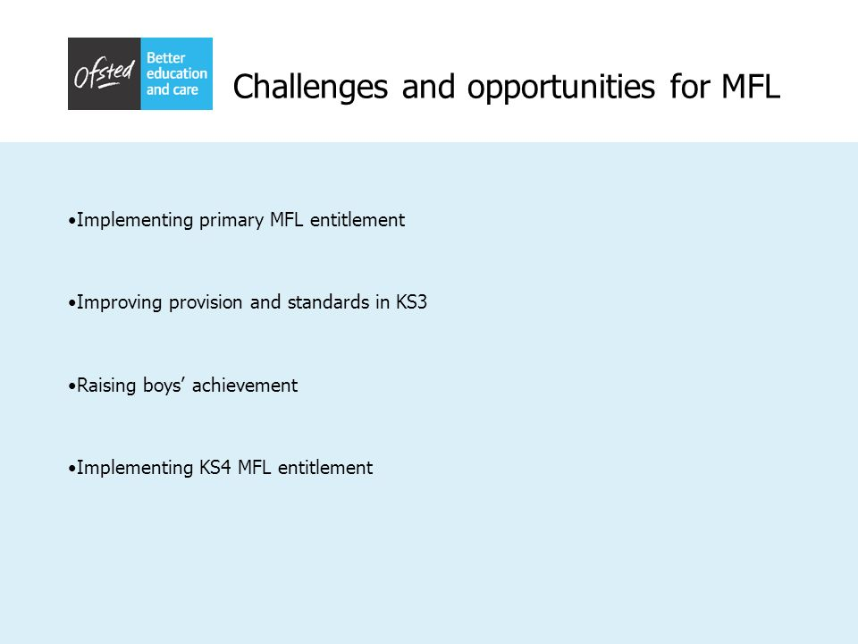 Challenges and opportunities for MFL