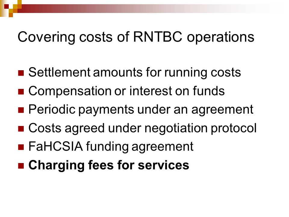 Covering costs of RNTBC operations