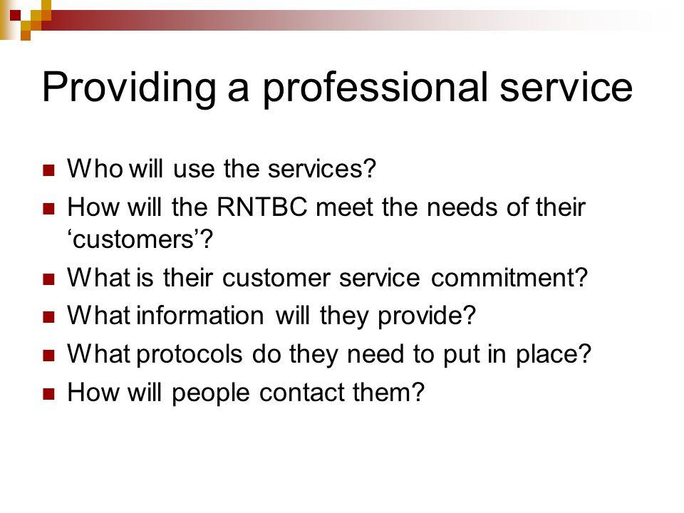 Providing a professional service