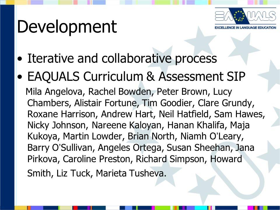 Development Iterative and collaborative process