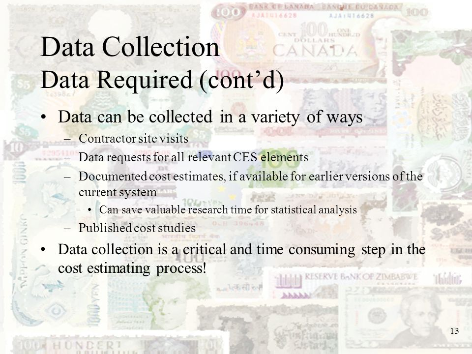 Data Collection Data Required (cont'd)