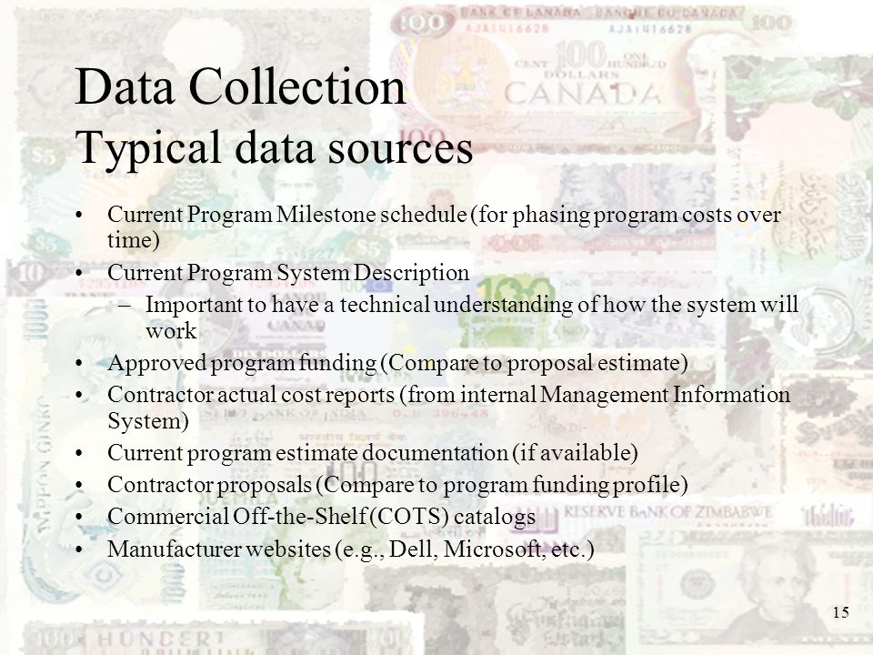 Data Collection Typical data sources
