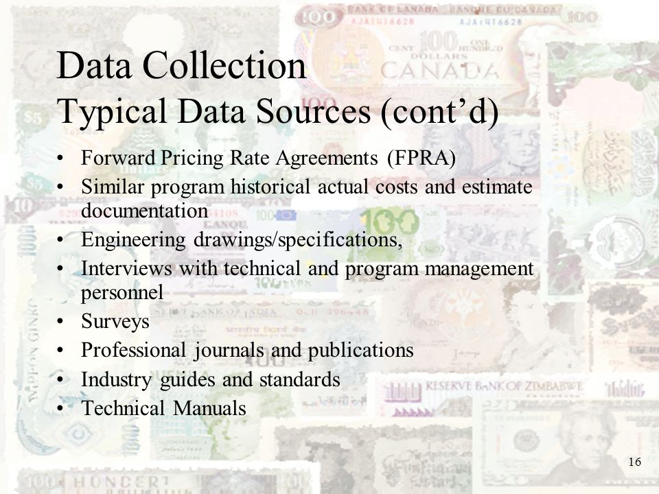 Data Collection Typical Data Sources (cont'd)