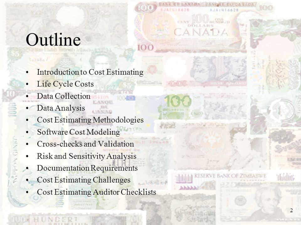 Outline Introduction to Cost Estimating Life Cycle Costs
