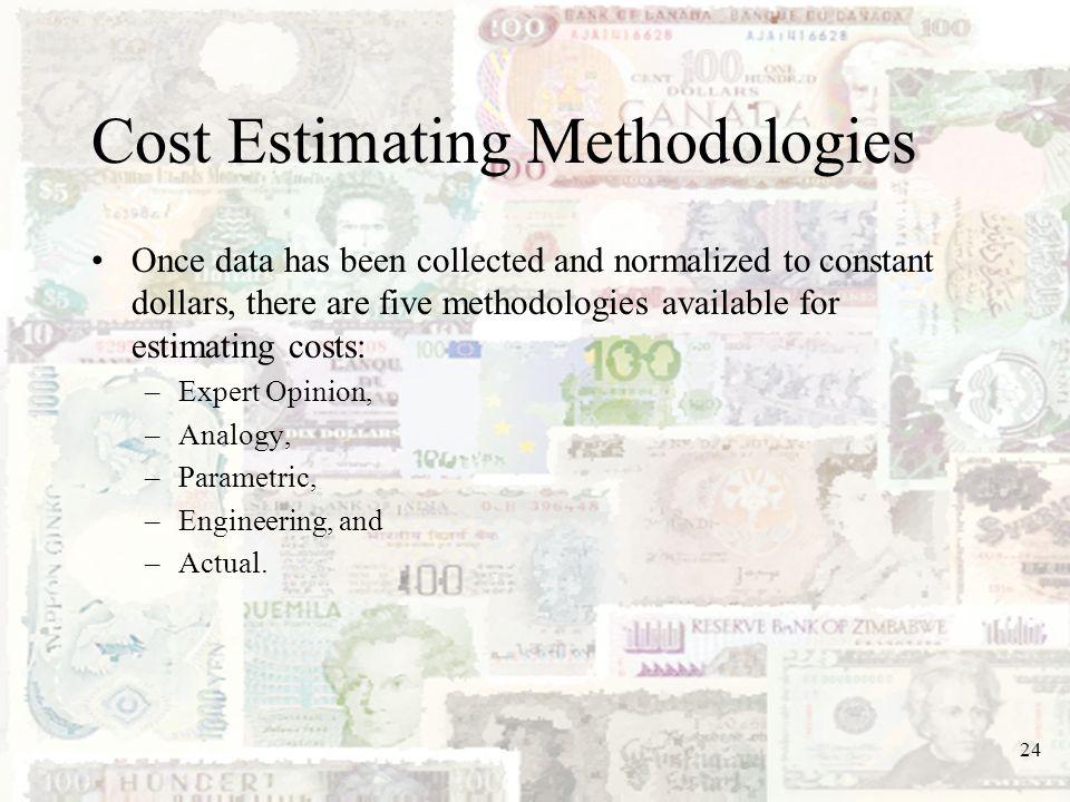Cost Estimating Methodologies