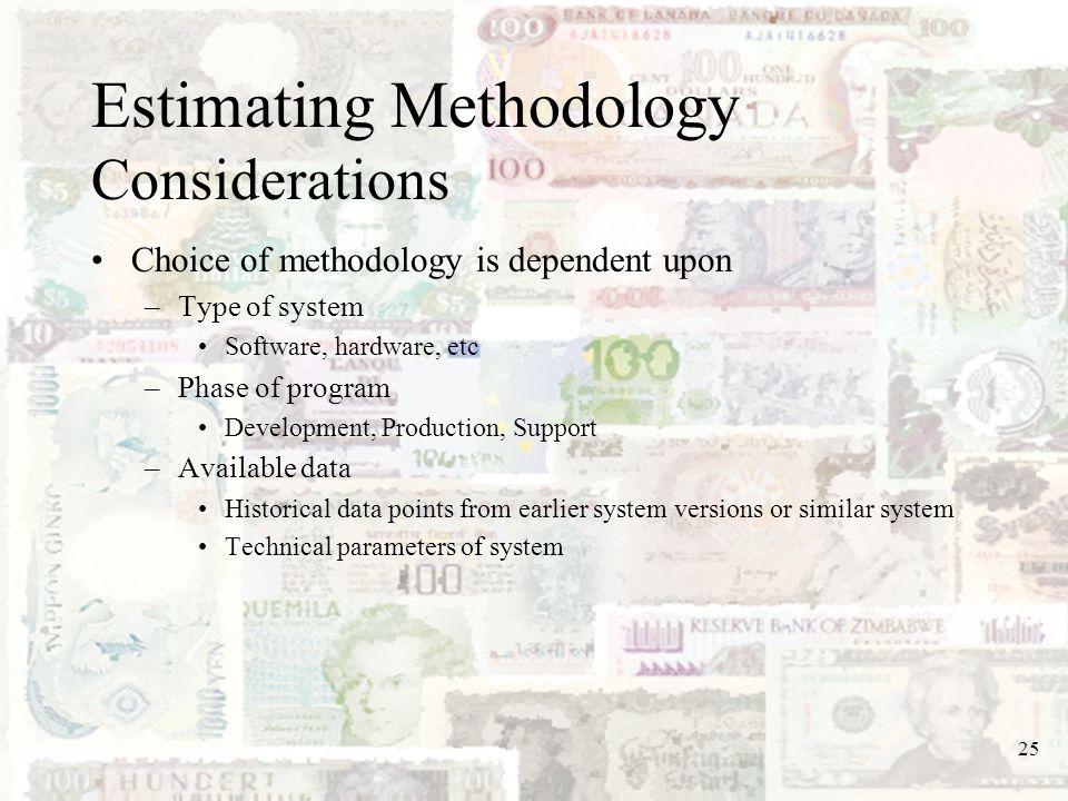 Estimating Methodology Considerations