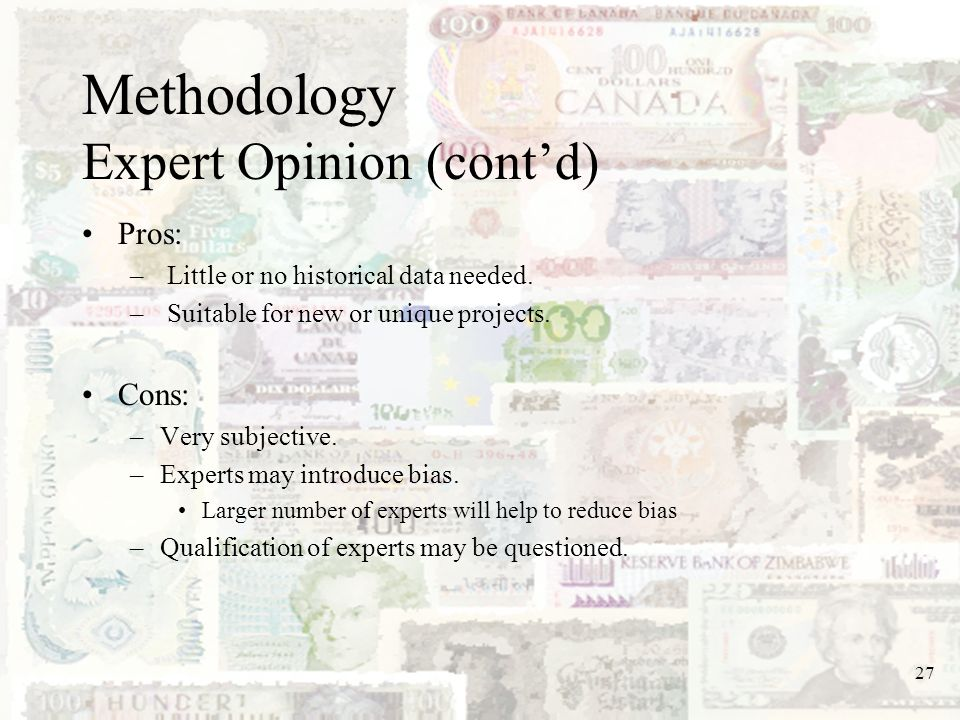 Methodology Expert Opinion (cont'd)