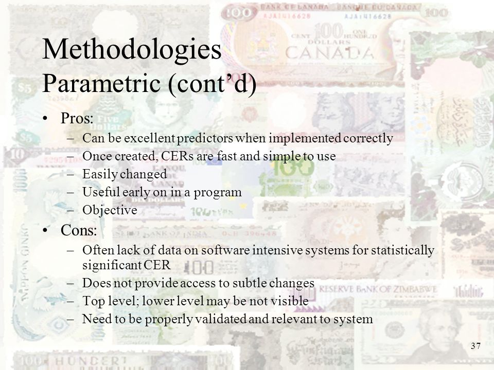 Methodologies Parametric (cont'd)