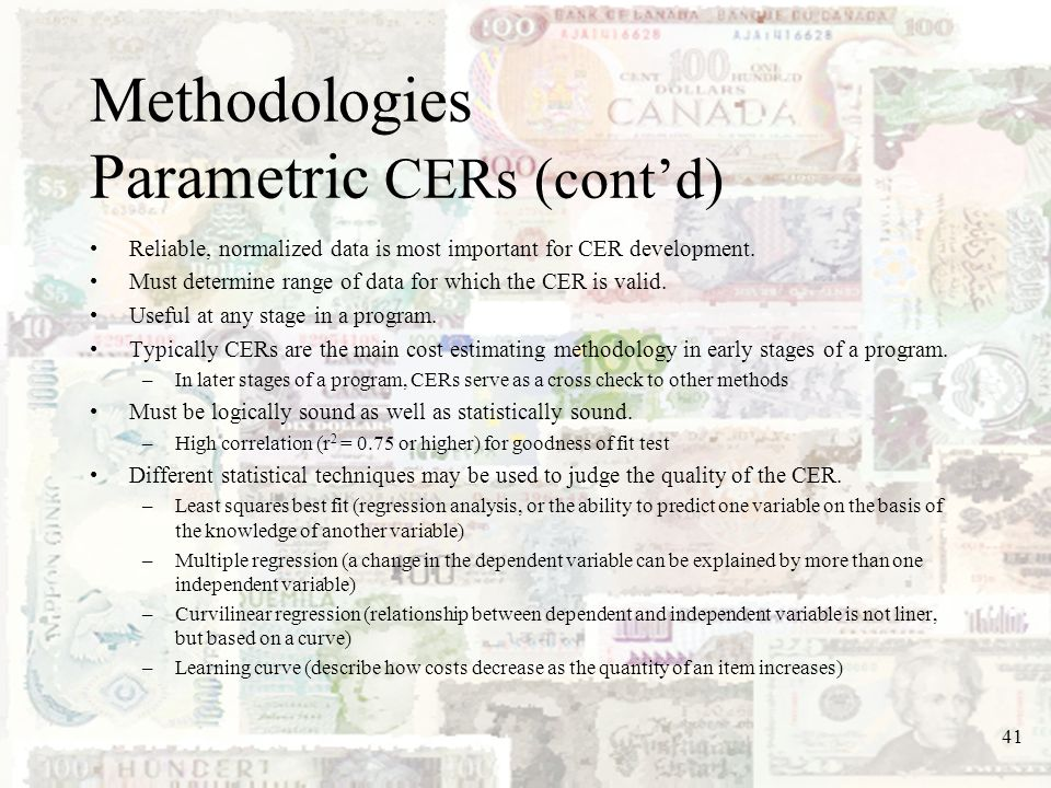 Methodologies Parametric CERs (cont'd)