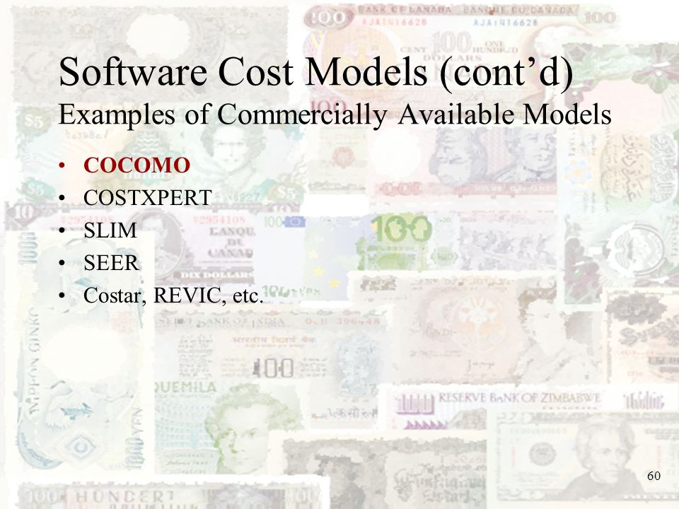 Software Cost Models (cont'd) Examples of Commercially Available Models