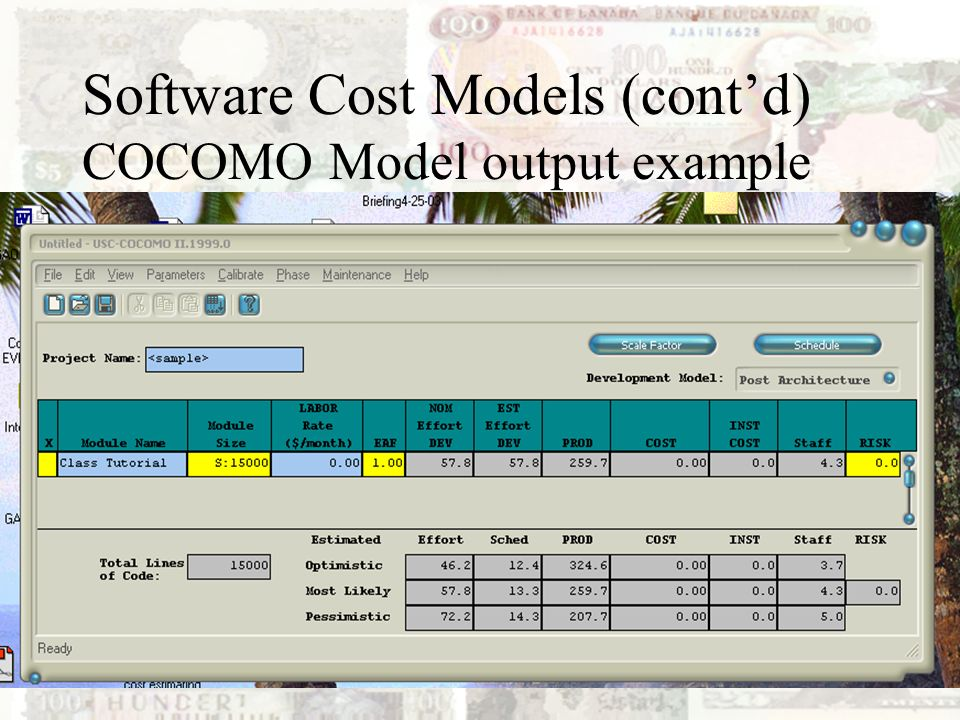 Software Cost Models (cont'd) COCOMO Model output example
