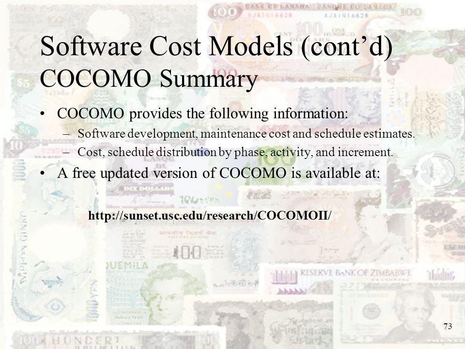 Software Cost Models (cont'd) COCOMO Summary