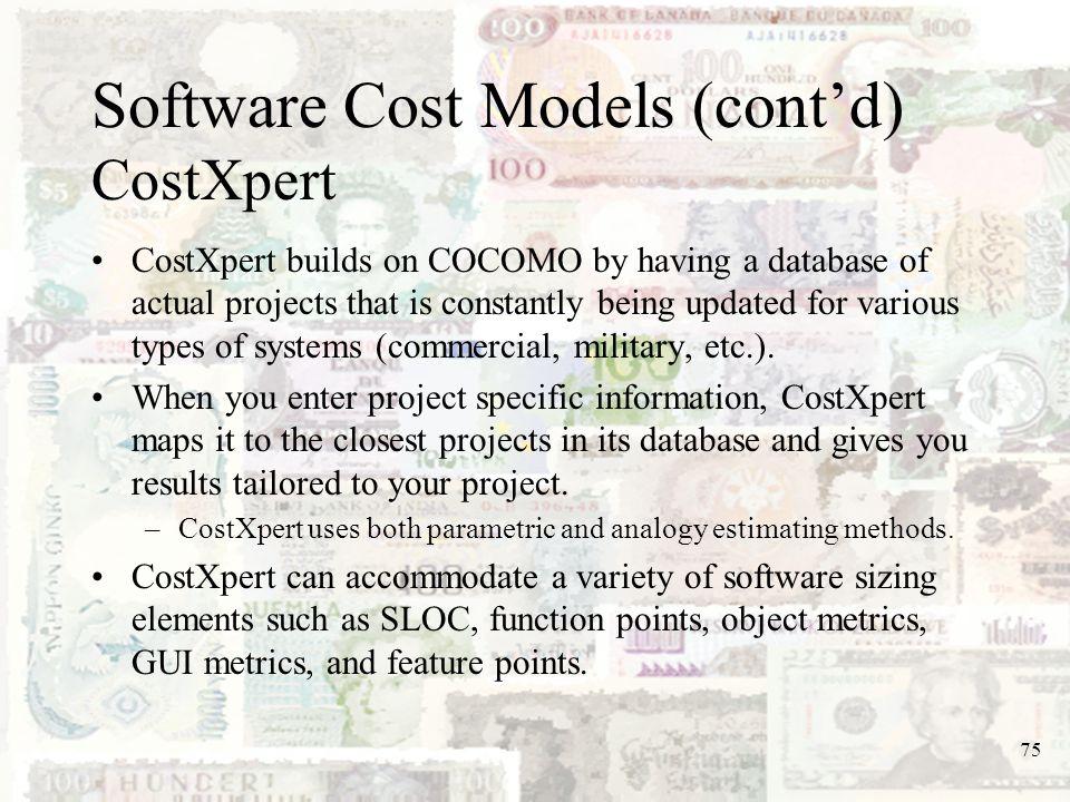 Software Cost Models (cont'd) CostXpert