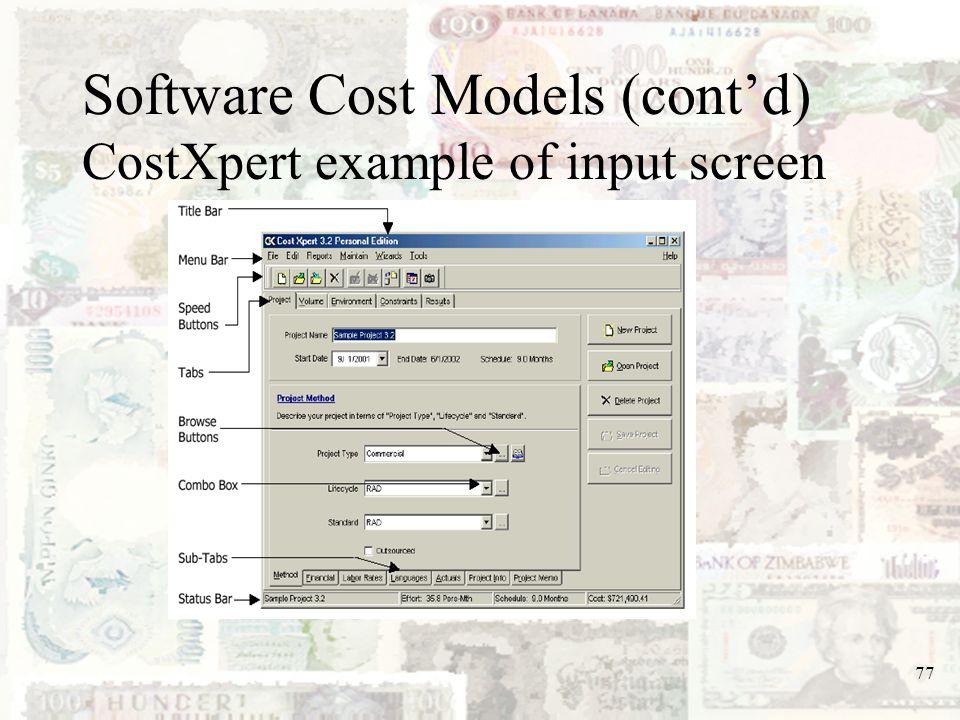 Software Cost Models (cont'd) CostXpert example of input screen