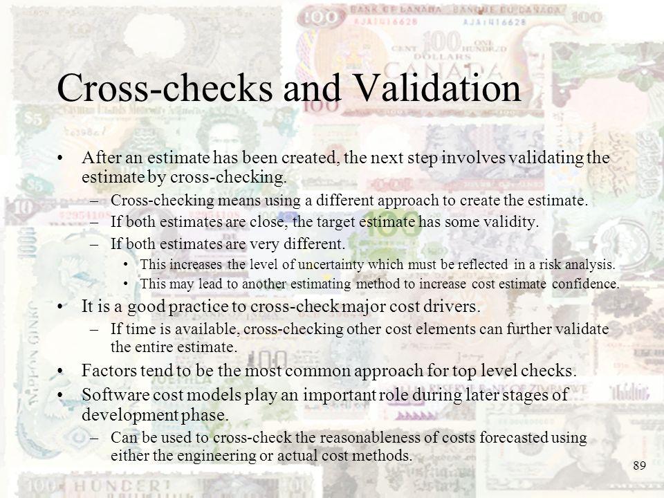 Cross-checks and Validation