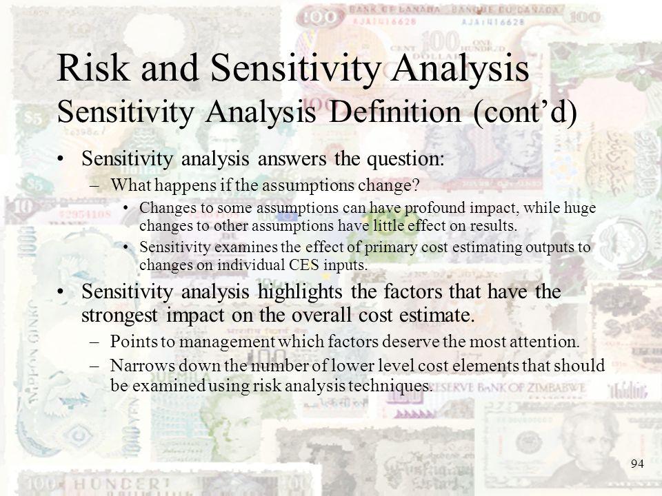 Risk and Sensitivity Analysis Sensitivity Analysis Definition (cont'd)