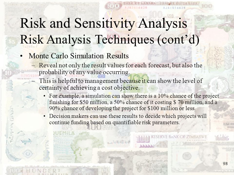 Risk and Sensitivity Analysis Risk Analysis Techniques (cont'd)