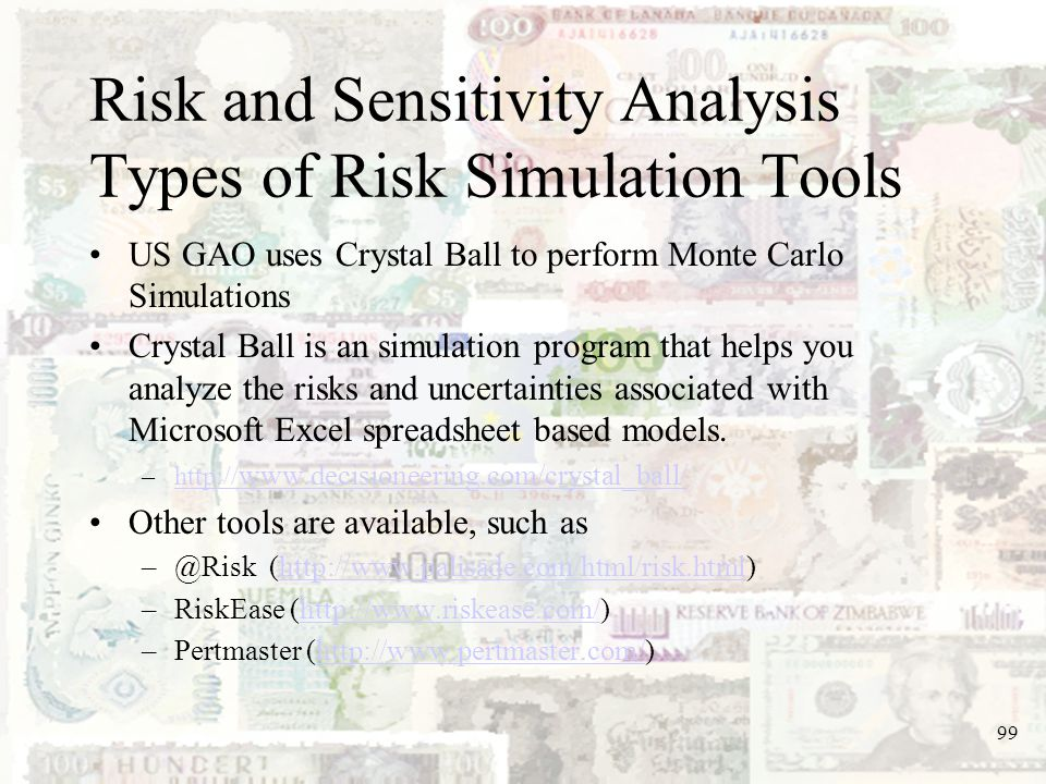 Risk and Sensitivity Analysis Types of Risk Simulation Tools