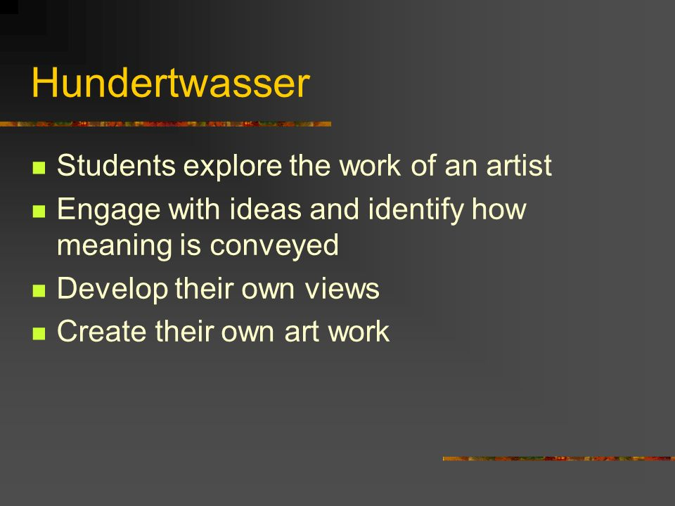 Hundertwasser Students explore the work of an artist