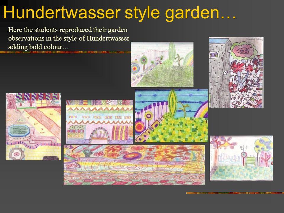Hundertwasser style garden…