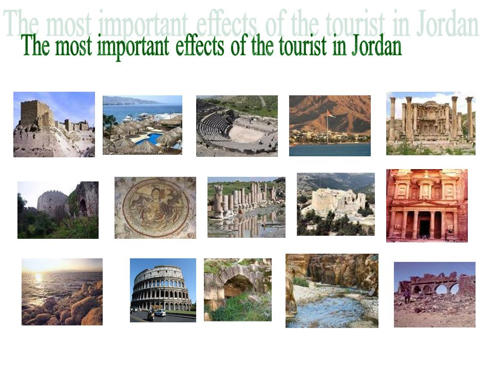 The most important effects of the tourist in Jordan