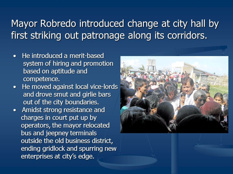 Mayor Robredo introduced change at city hall by first striking out patronage along its corridors.