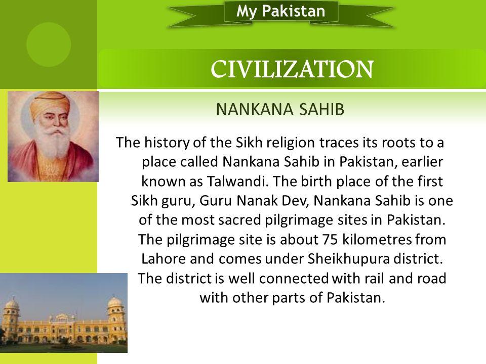 CIVILIZATION NANKANA SAHIB My Pakistan