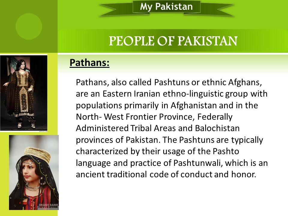 PEOPLE OF PAKISTAN My Pakistan