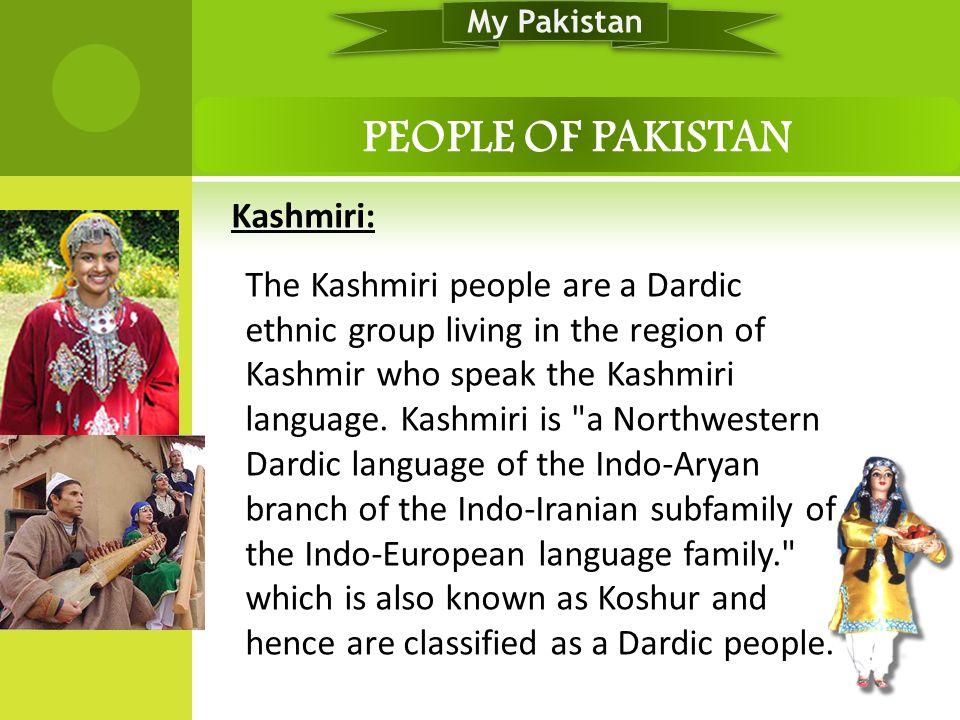 My Pakistan PEOPLE OF PAKISTAN.