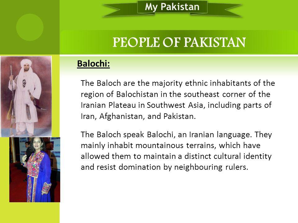PEOPLE OF PAKISTAN My Pakistan Balochi: