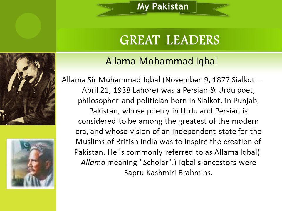 GREAT LEADERS Allama Mohammad Iqbal My Pakistan