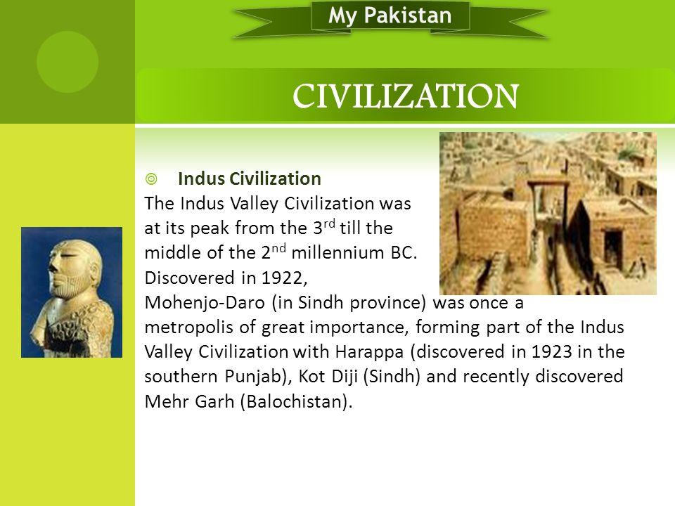 CIVILIZATION My Pakistan Indus Civilization