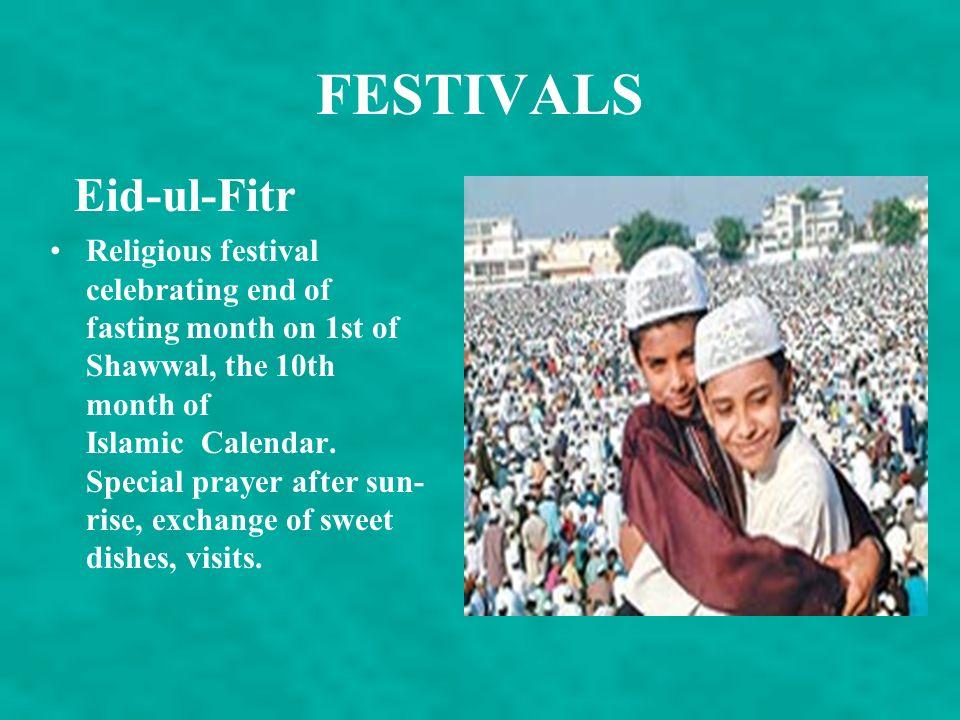 FESTIVALS Eid-ul-Fitr