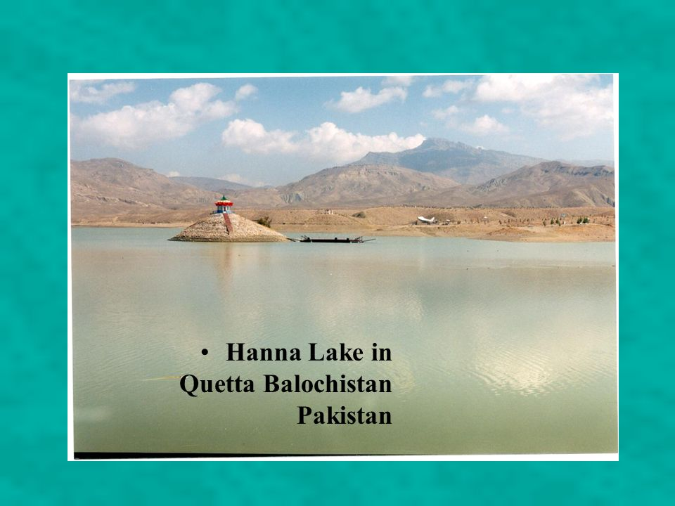 Hanna Lake in Quetta Balochistan Pakistan
