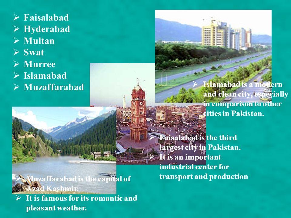 Faisalabad Hyderabad Multan Swat Murree Islamabad Muzaffarabad