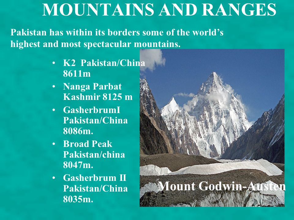 MOUNTAINS AND RANGES Mount Godwin-Austen