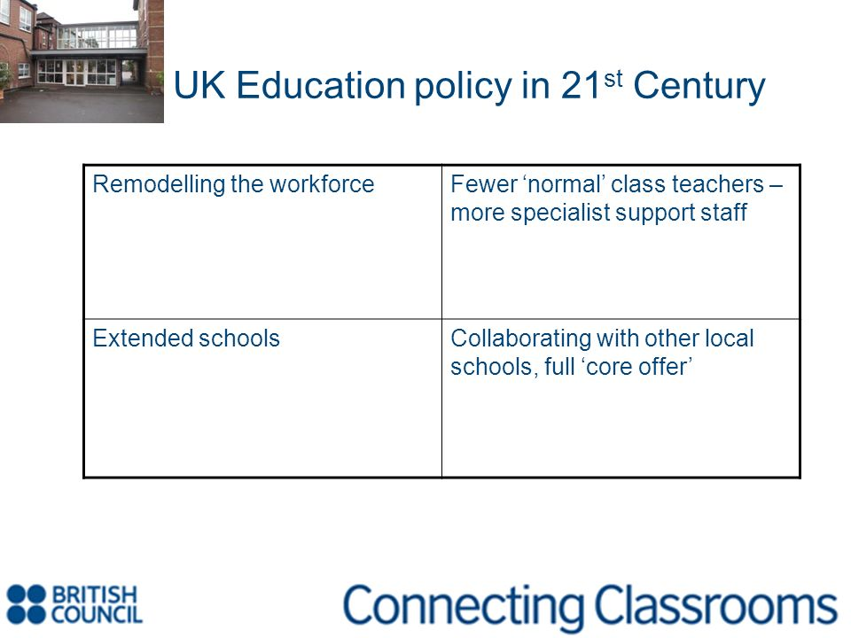 UK Education policy in 21st Century