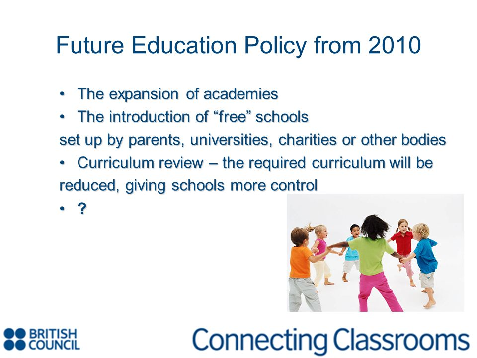 Future Education Policy from 2010