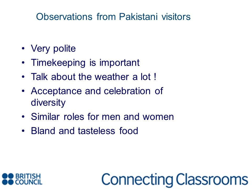 Observations from Pakistani visitors