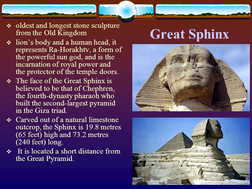 Great Sphinx oldest and longest stone sculpture from the Old Kingdom