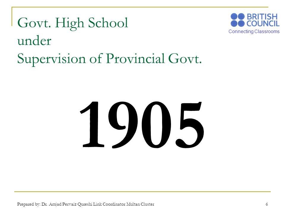 Govt. High School under Supervision of Provincial Govt.