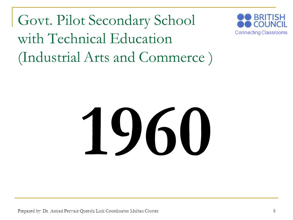 Govt. Pilot Secondary School with Technical Education (Industrial Arts and Commerce )