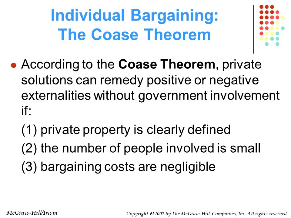 Individual Bargaining: The Coase Theorem