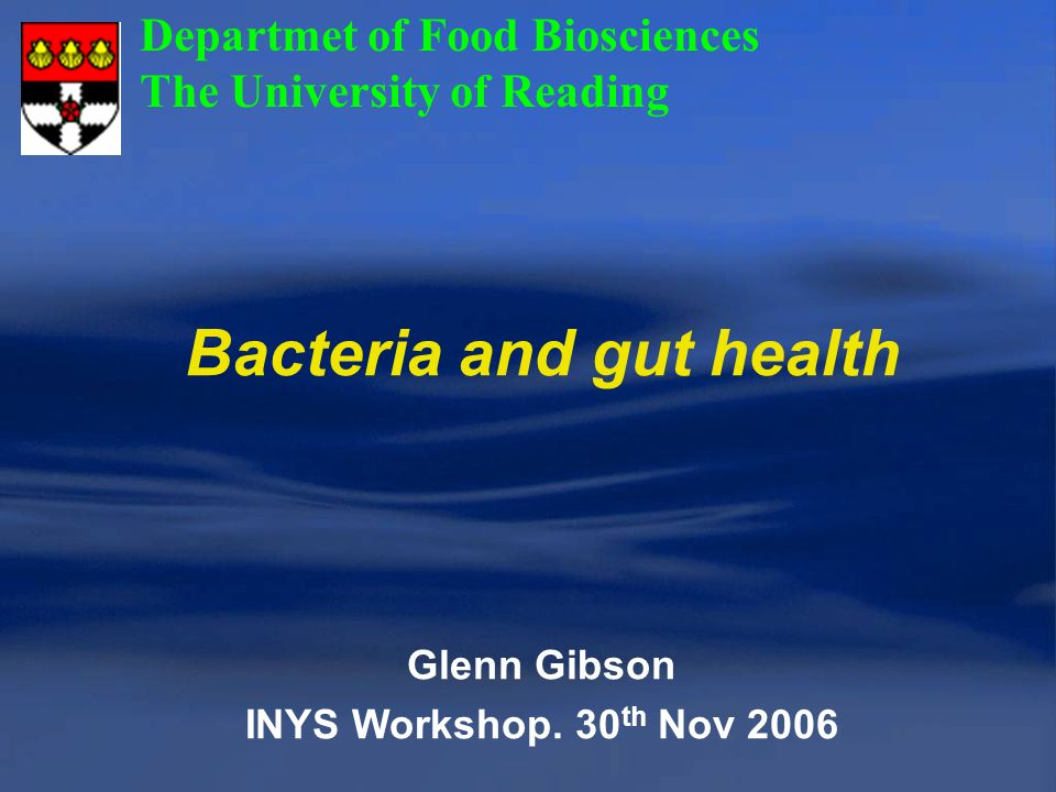 Bacteria and gut health